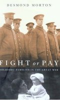 Fight or Pay: Soldiers' Families in the Great War