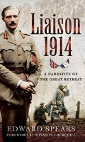 Liaison 1914: A Narrative of the Great Retreat