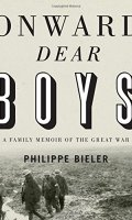 Onward, Dear Boys: A Family Memoir of the Great War