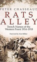 Rats Alley: Trench Names of the Western Front, 1914-1918