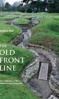 The Old Front Line:  The Centenary of the Western Front,