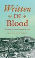 Written in Blood: The Battles for Fortress Przemysl in WWI