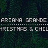 The 6 Most Ridiculously Sexual Lyrics from Ariana Grande's 'Christmas & Chill' EP
