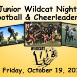 Junior Wildcat Football Players and Cheerleaders Recognition Night -October 19, 2018