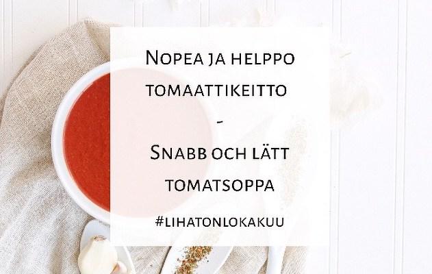 Helppo ja nopea tomaattikeitto / Snabb och lätt tomatsoppa