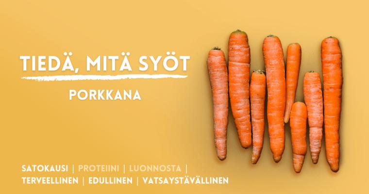 Porkkana – Tiedä, mitä syöt