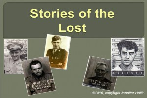 Stories of the Lost. Remembering the Dead.