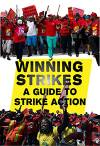Winning Strikes – A guide to strike action
