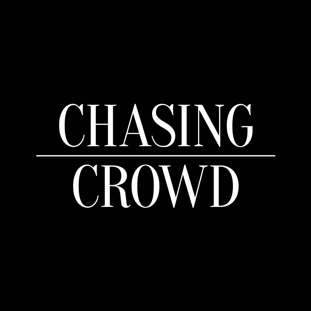 Chasing Crowd