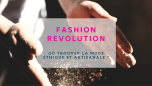 Marques de mode éthique - fashion revolution