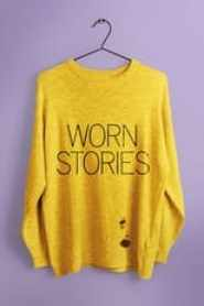 Worn Stories Saison 1