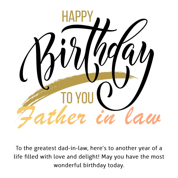 Birthday Wishes For Father In Law Best Birthday Quotes And Messages