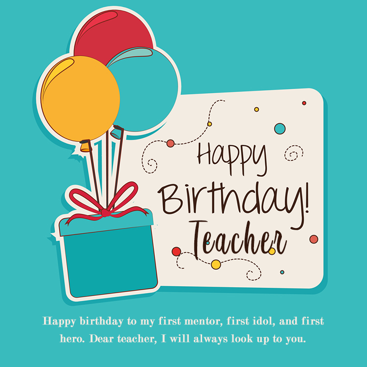 Birthday Wishes For Teacher Best Quotes And Messages To Wish Them