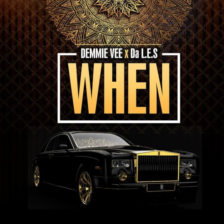 [Music] Demmie Vee ft. Da L.E.S – When