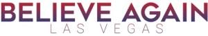 Believe Again Las Vegas Initiative