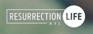 Resurrection Life NYC