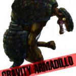GRAVITY ARMADILLO