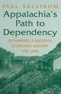 Appalachia's Path to Dependency book cover.