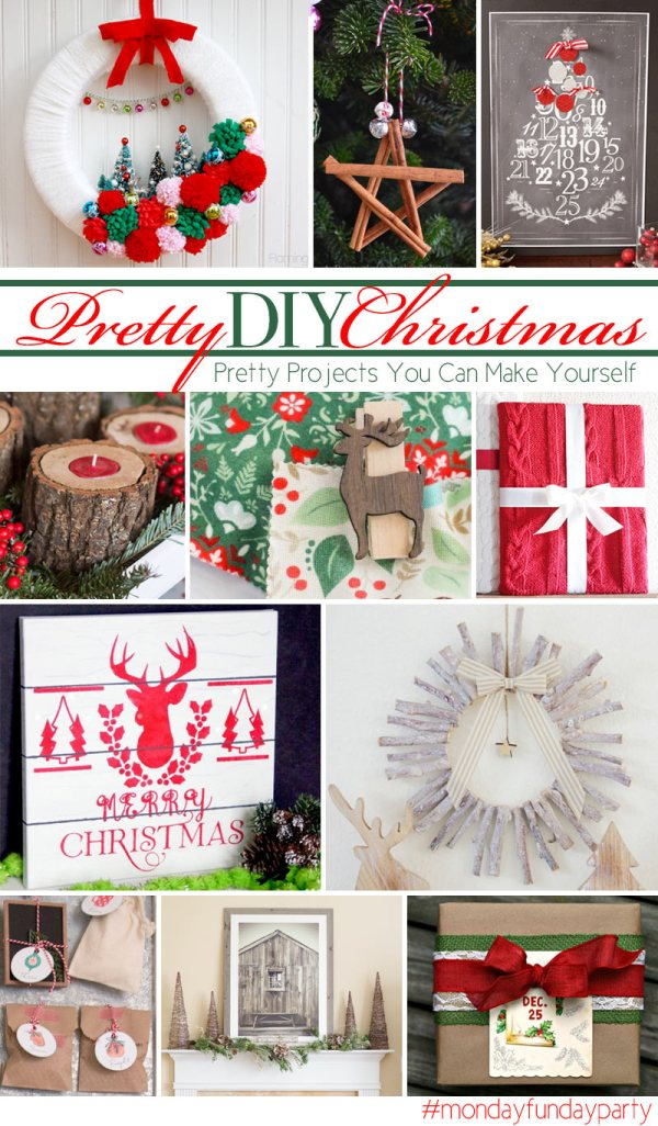 Pretty DIY Christmas - Pretty Projects you can make yourself - Monday Funday Party