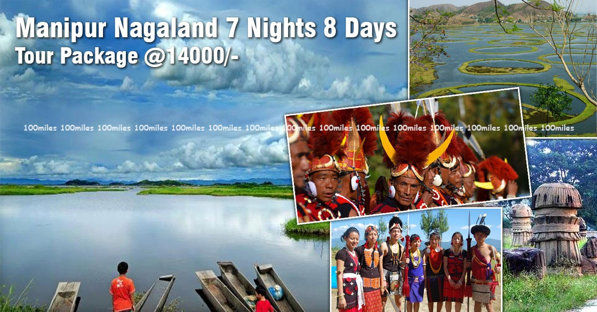 Manipur Nagaland Tour Package   Customise Your North Bengal