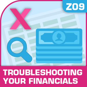 Z09-Troubleshooting Your Financials, Troubleshooting Your Financials, Financial Statements, Doing it Right, Troubleshooting Your Financials, Troubleshooting Your Financials excel