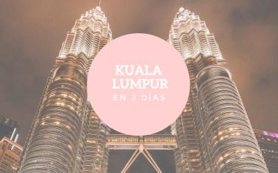 Qué ver en Kuala Lumpur en 2 días