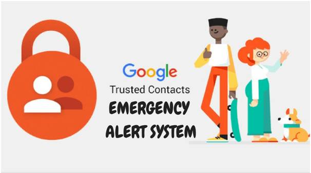 Use trusted contacts app in case of emergency