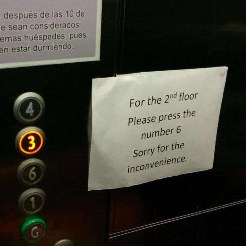 Voor de 2de verdieping op 6 drukken. Jaja 22 hotel fails