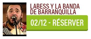 Labess y la banda de Barranquilla