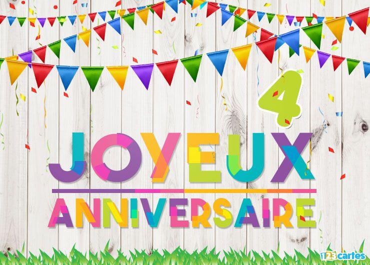 16 Cartes Joyeux Anniversaire Age 4 Ans Gratuits 123 Cartes