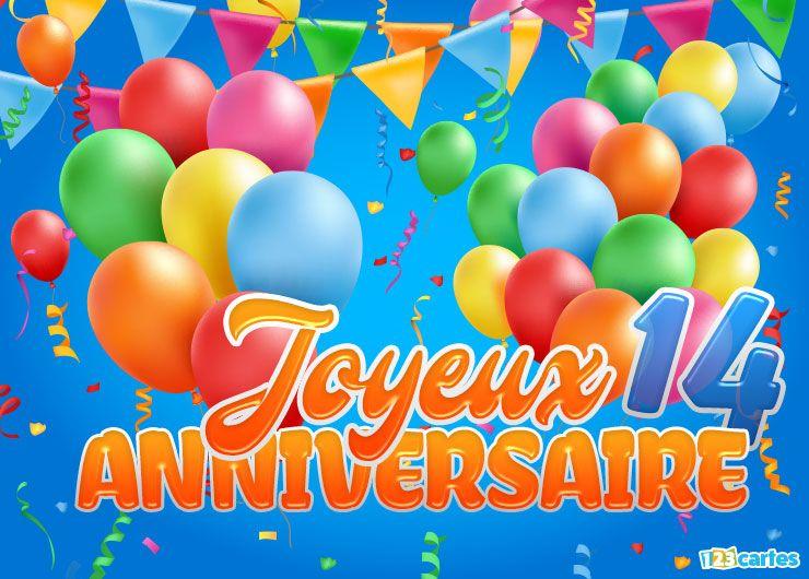 16 Cartes Joyeux Anniversaire Age 14 Ans Gratuits 123 Cartes