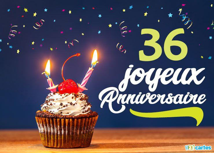 16 Cartes Joyeux Anniversaire Age 36 Ans Gratuits 123 Cartes