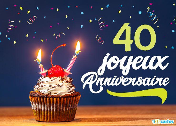 16 Cartes Joyeux Anniversaire âge 40 Ans Gratuits 123 Cartes