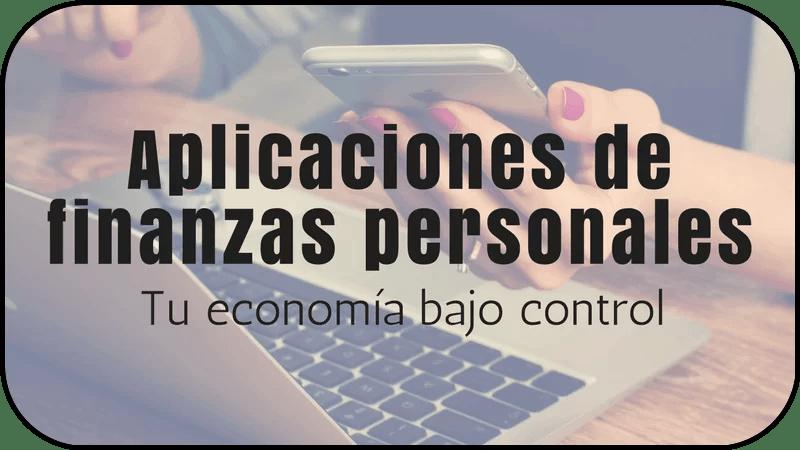 App de finanzas personales : ¡tu economía bajo control!