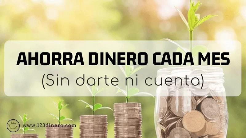 Aprende cómo ahorrar dinero… sin darte cuenta, y con resultados efectivos!