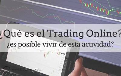 ¿Qué es el Trading Online? Una nueva forma de hacer negocios
