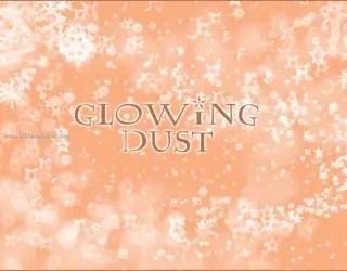 Glowing Dust