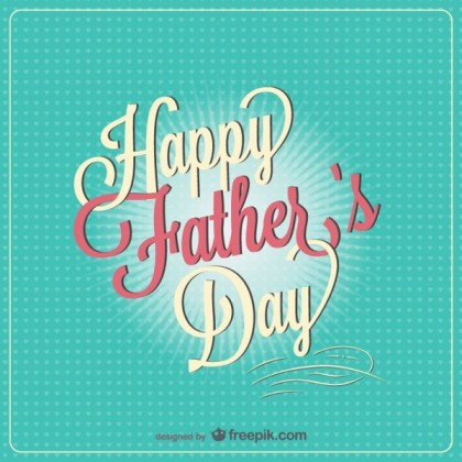 Father's Day Free Download Free Vector