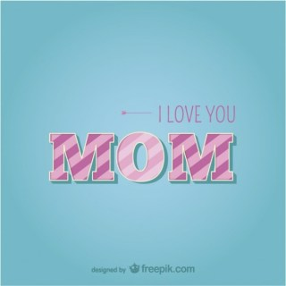 Happy Mother's Day Love Typographic Template Free Vector
