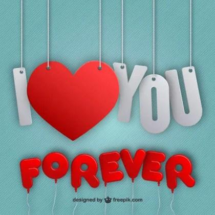 I Love You Forever Lettering Vector Background