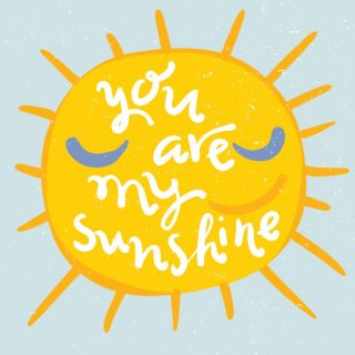 You Are My Sunshine Free Vector