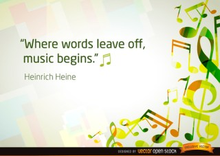 Musical Notes Background with Quote Free Vector