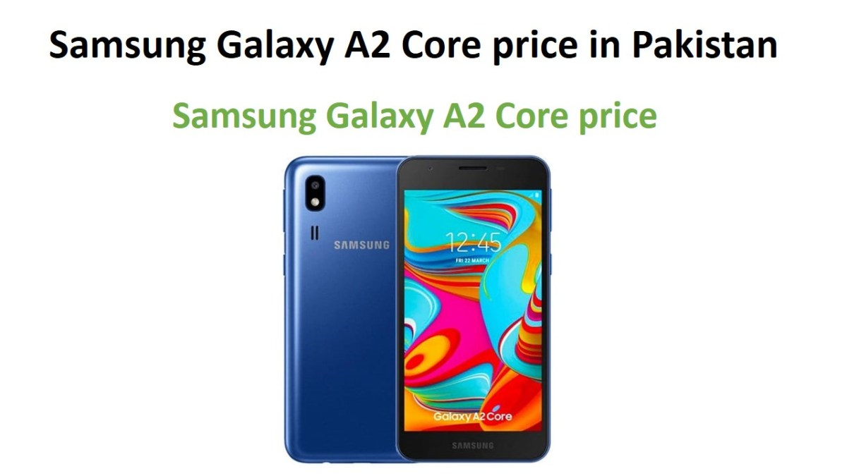 Samsung Galaxy A2 Core price in Pakistan