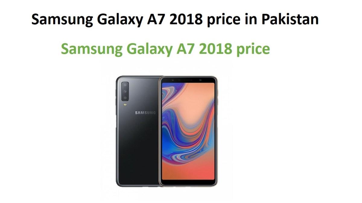 Samsung Galaxy A7 2018 price in Pakistan