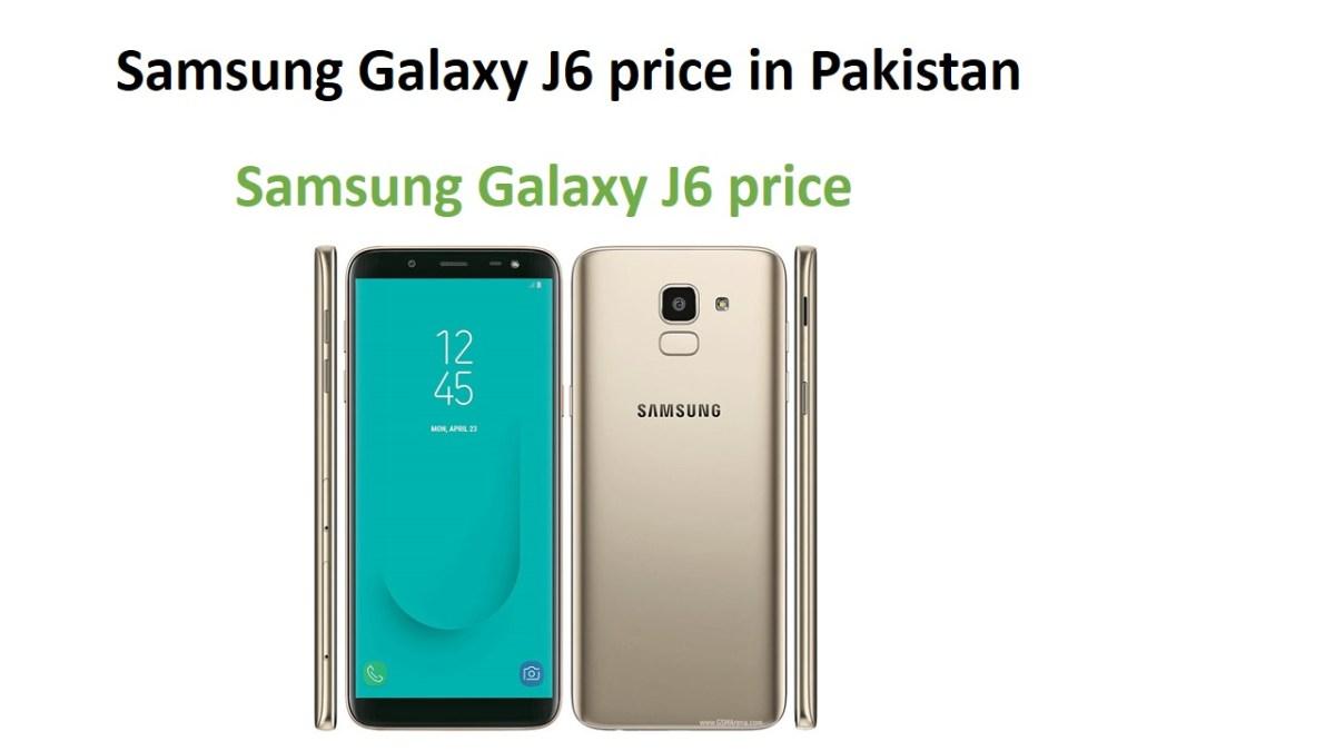 Samsung Galaxy J6 price in Pakistan