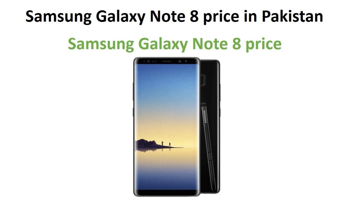 Samsung Galaxy Note 8 price in Pakistan