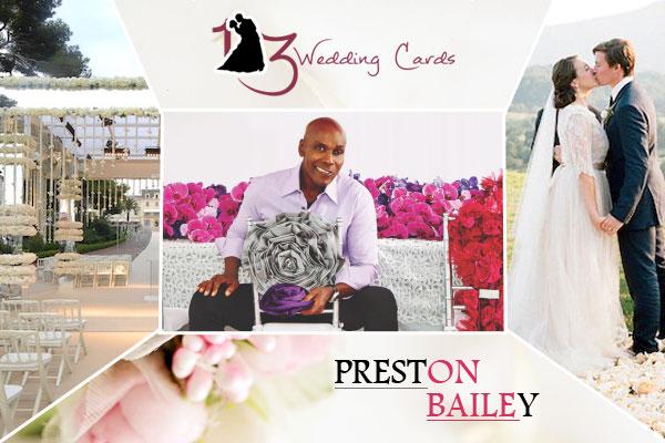 Preston Bailey   123WeddingCards
