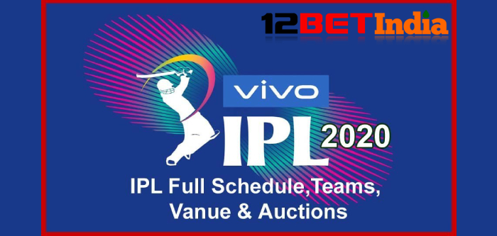 12BET India News: IPL 2020 full list of schedule by venue