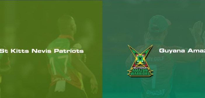 CPLT20 St Kitts and Nevis Patriots vs Guyana Amazon Warriors: Match Preview