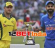 12BET Predictions: AUS Vs IND 2020 First ODI